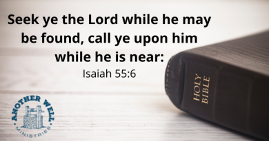 Seek ye the Lord while he may be found, call ye upon him while he is near