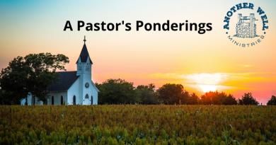 A Pastor's Ponderings