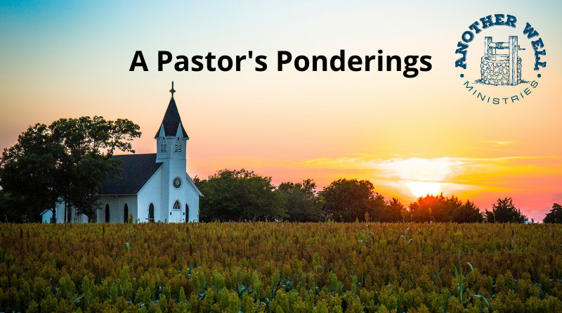A Pastor's Ponderings – Psalm 61