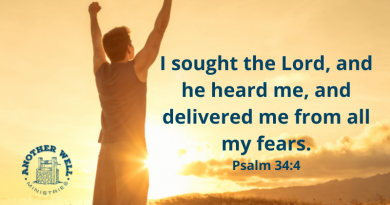 He will deliver us from our fears